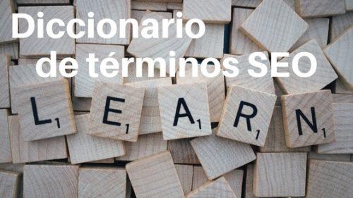 Diccionario de terminos SEO|https://docs.google.com/document/d/1qr4DMhoplIb9BKpt8zQHjaxNX5etvqJakUTDG5LrVtw/pub