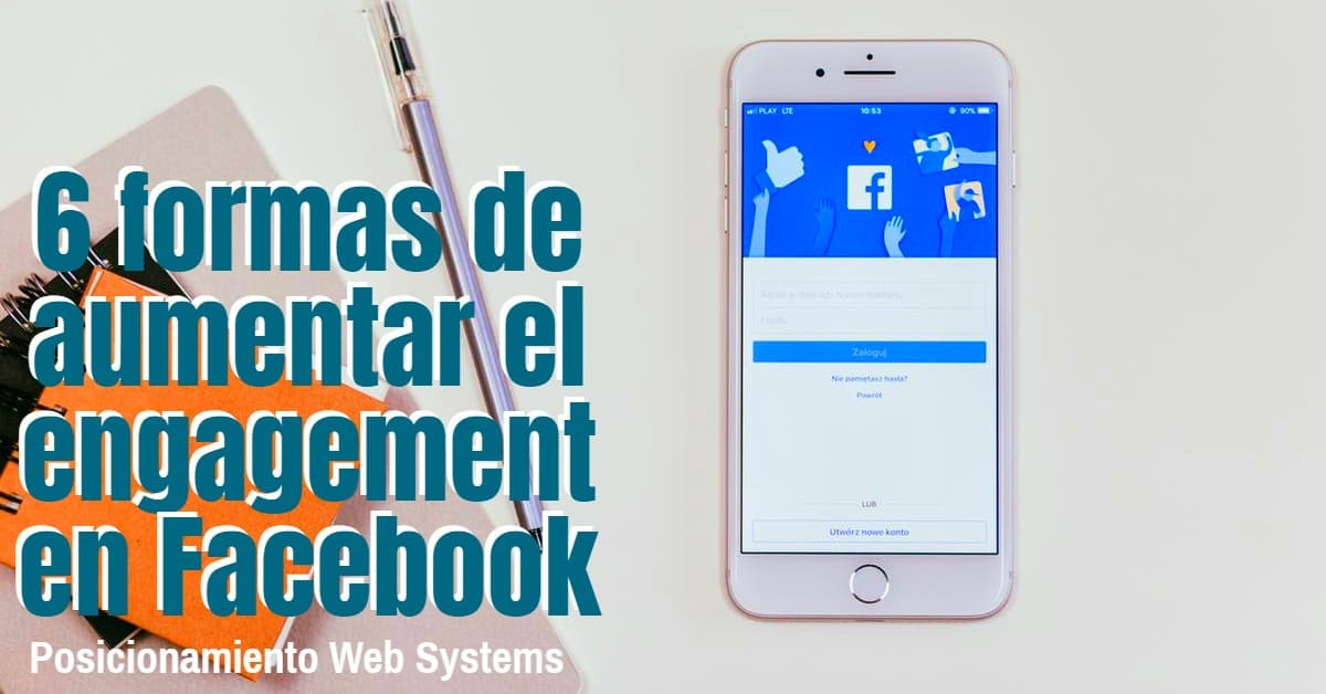 formas de aumentar el engagement en Facebook (1)